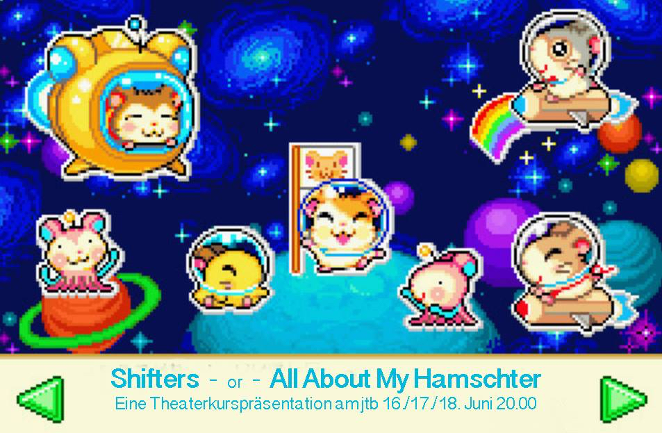 Shifters – or – All About My Hamschter